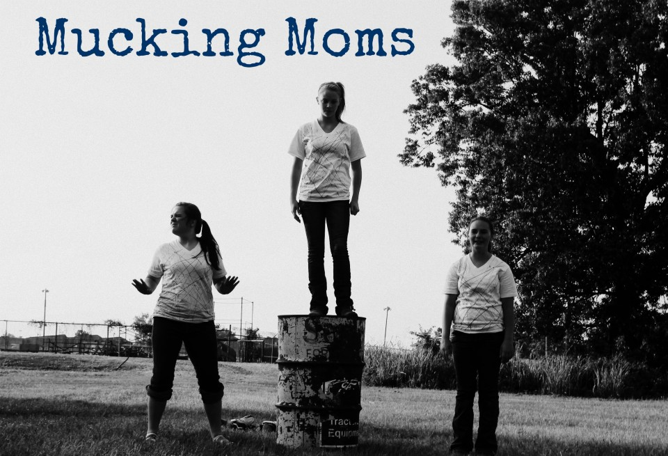 Mucking Moms